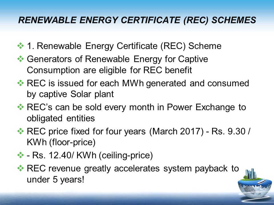 RENEWABLE ENERGY CERTIFICATE (REC) SCHEMES