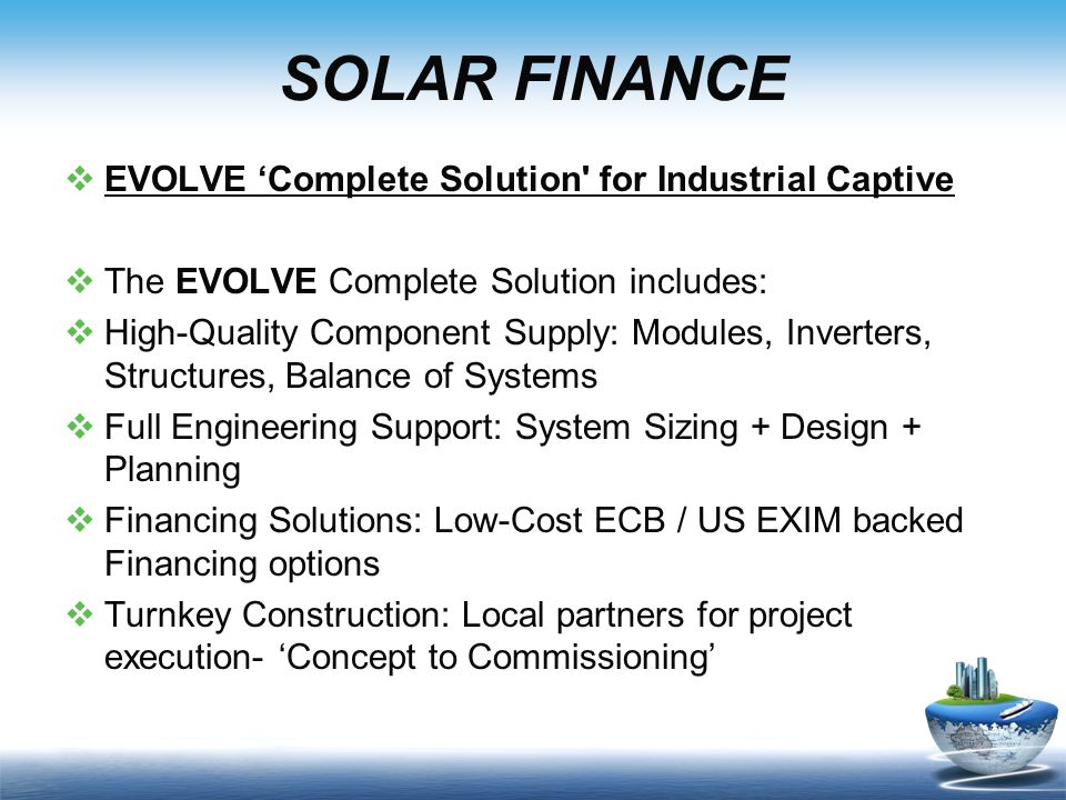 SOLAR FINANCE EVOLVE 'Complete Solution for Industrial Captive