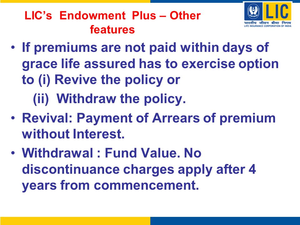 LIC's Endowment Plus – Other features