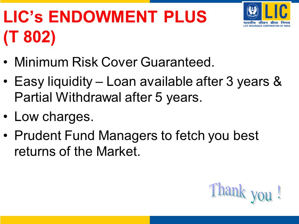 LIC's ENDOWMENT PLUS (T 802)