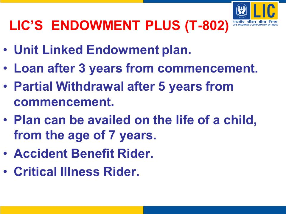 LIC'S ENDOWMENT PLUS (T-802)