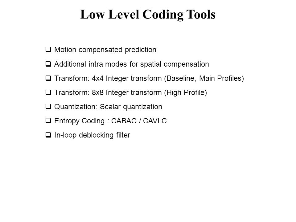 Low Level Coding Tools Motion compensated prediction