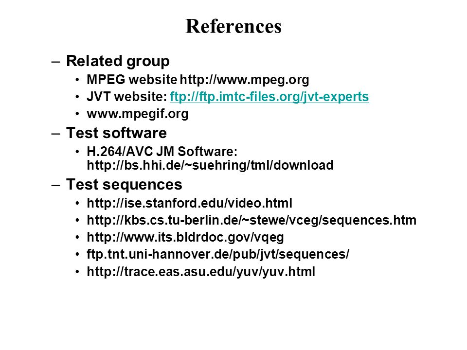 References Related group Test software Test sequences