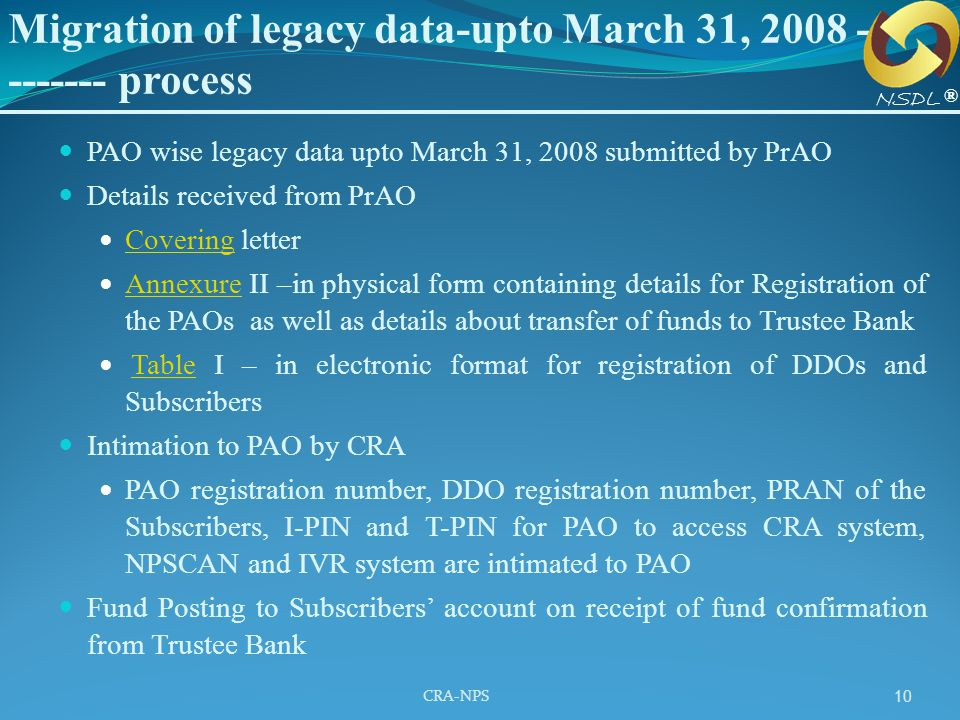Migration of legacy data-upto March 31, 2008 -------- process