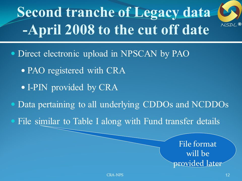 Second tranche of Legacy data -April 2008 to the cut off date