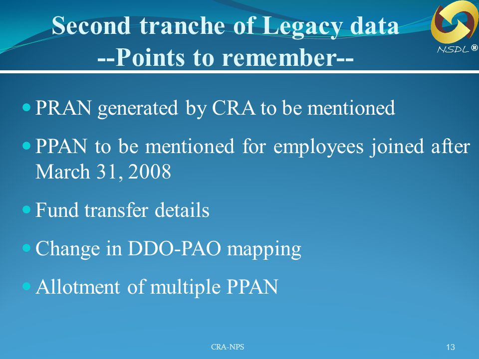 Second tranche of Legacy data --Points to remember--