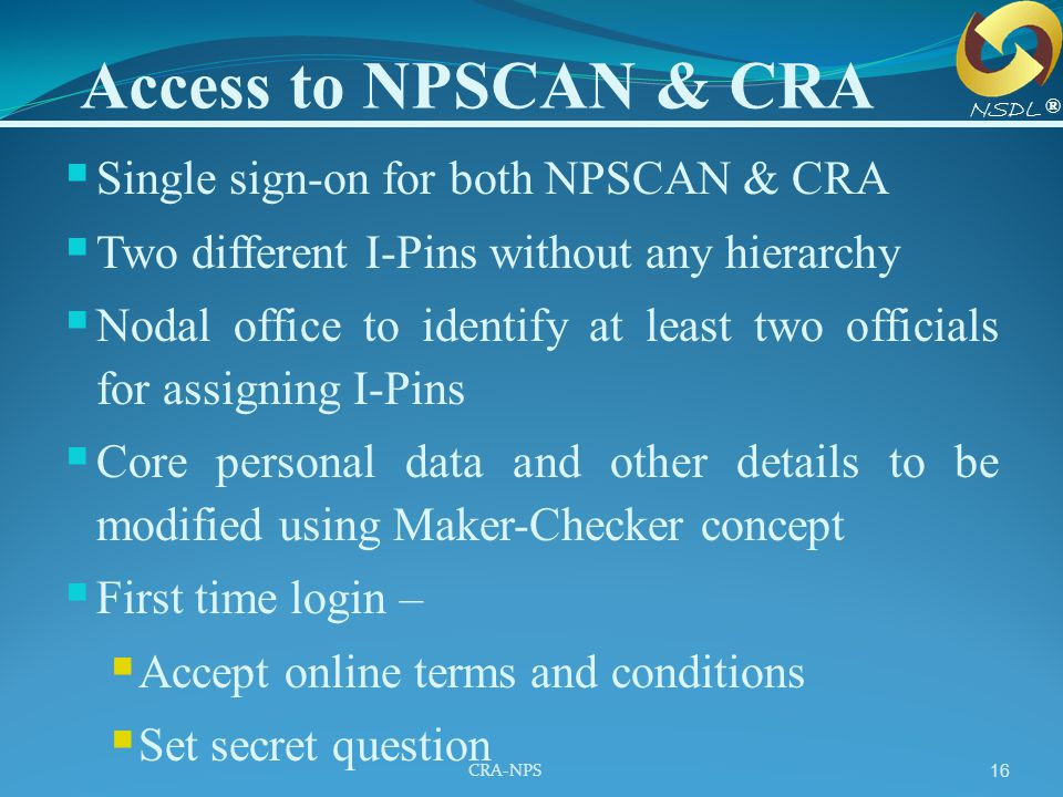 Access to NPSCAN & CRA Single sign-on for both NPSCAN & CRA