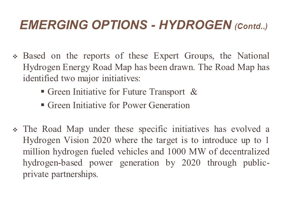 EMERGING OPTIONS - HYDROGEN (Contd..)