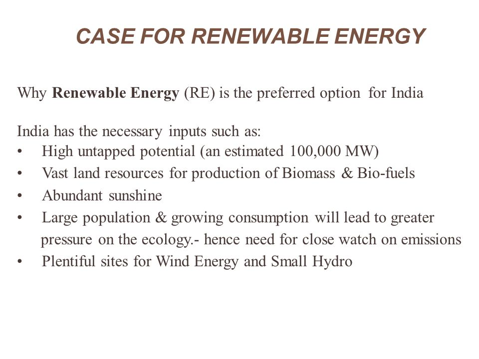CASE FOR RENEWABLE ENERGY