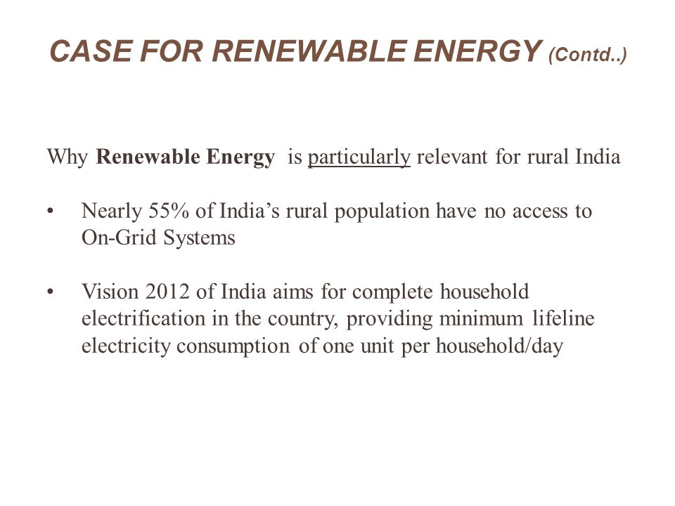 CASE FOR RENEWABLE ENERGY (Contd..)