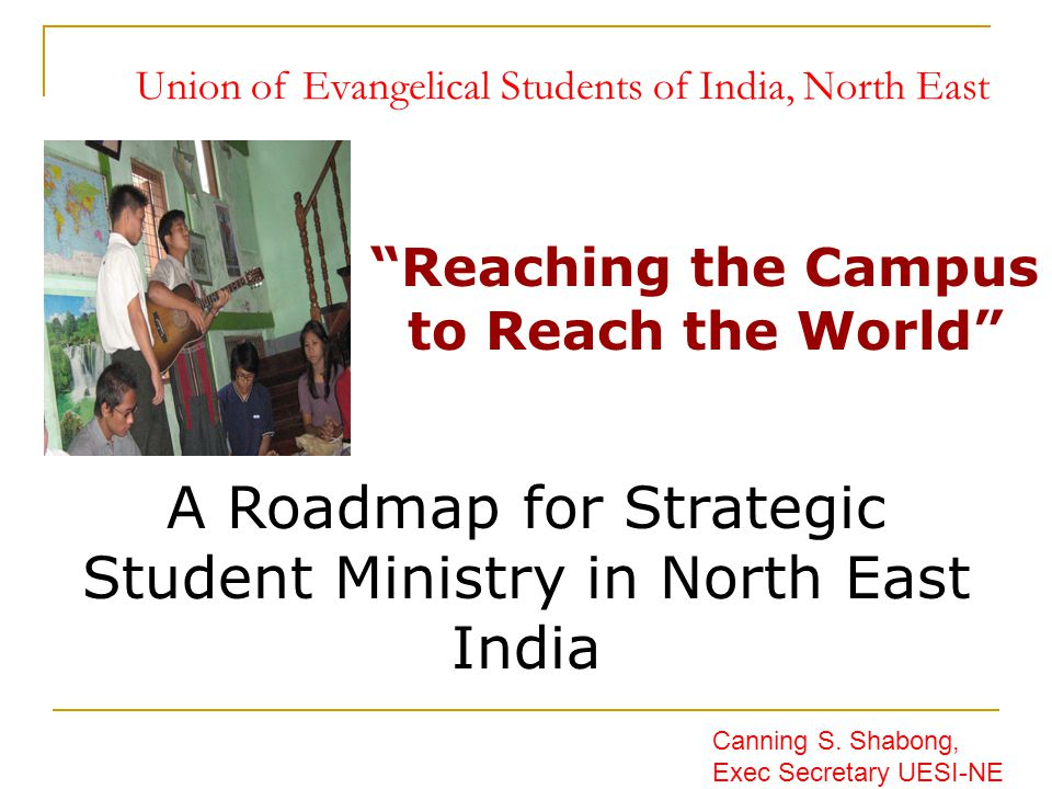 Union of Evangelical Students of India, North East