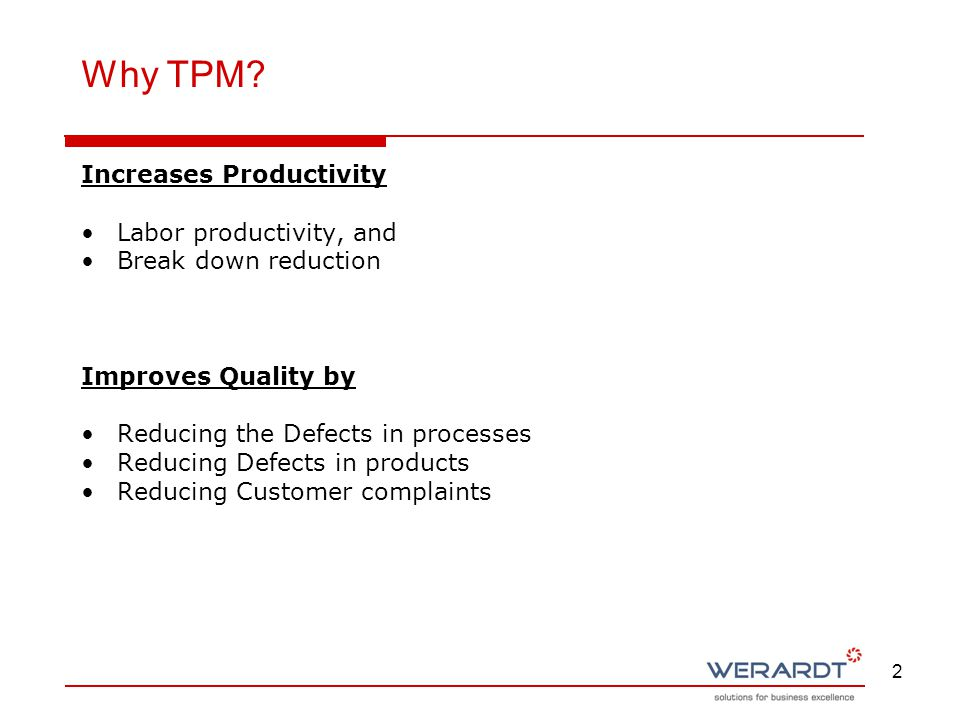 Why TPM Increases Productivity Labor productivity, and