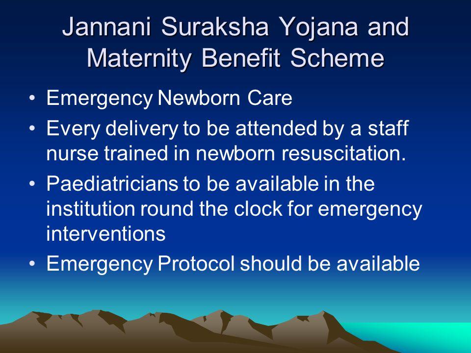 Jannani Suraksha Yojana and Maternity Benefit Scheme