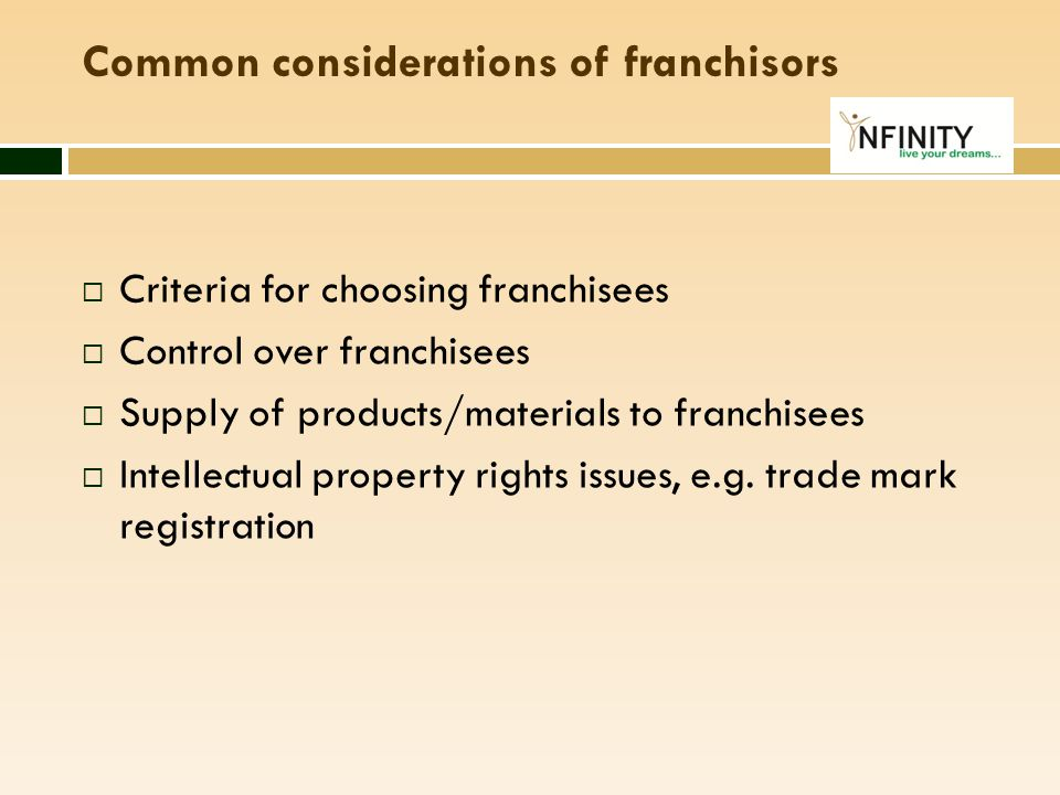 Common considerations of franchisors