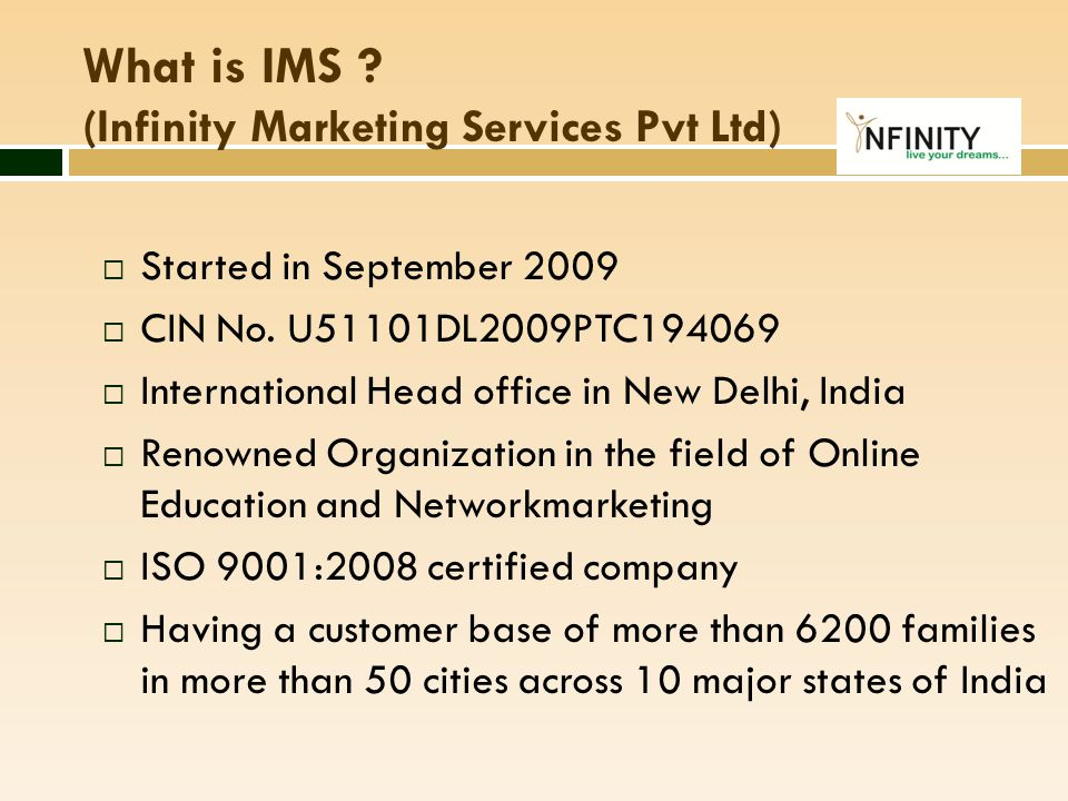 What is IMS (Infinity Marketing Services Pvt Ltd)