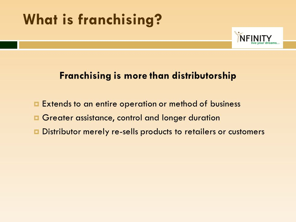 Franchising is more than distributorship