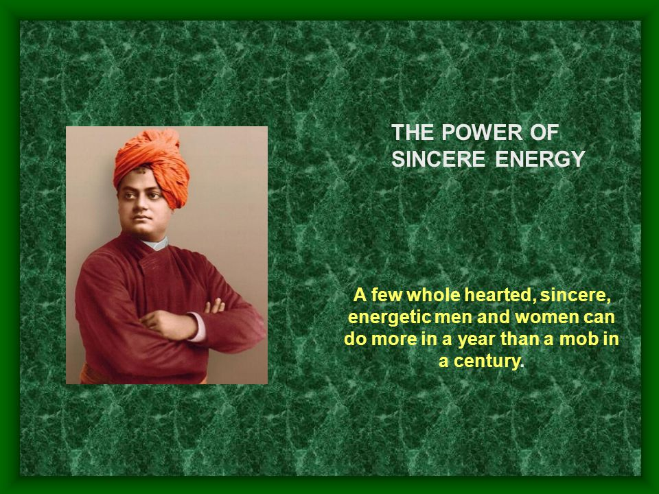 THE POWER OF SINCERE ENERGY