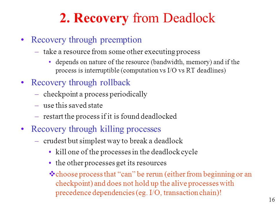 2. Recovery from Deadlock