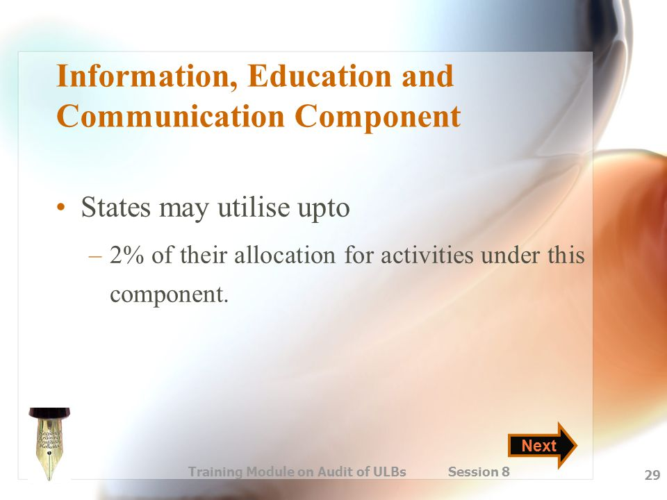 Information, Education and Communication Component