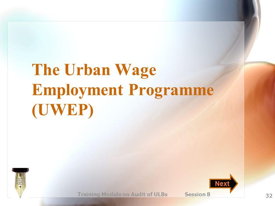 The Urban Wage Employment Programme (UWEP)