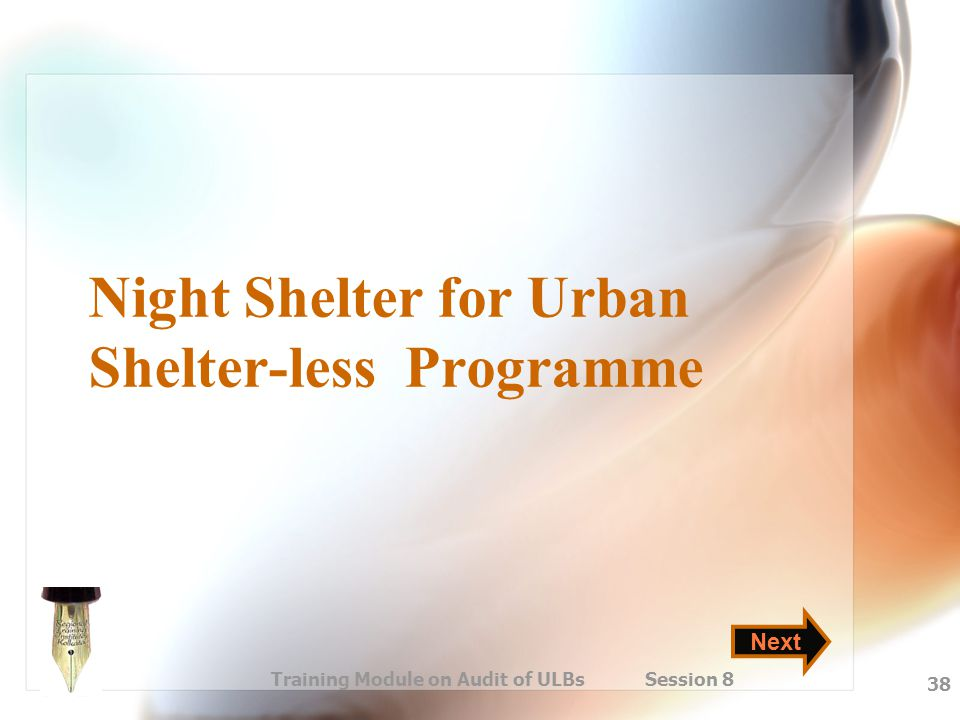Night Shelter for Urban Shelter-less Programme