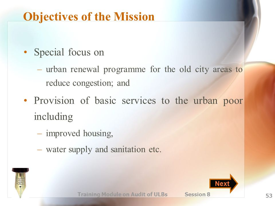 Objectives of the Mission
