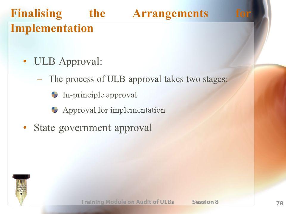 Finalising the Arrangements for Implementation