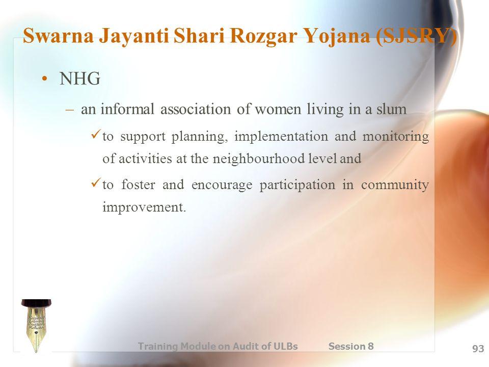 Swarna Jayanti Shari Rozgar Yojana (SJSRY)