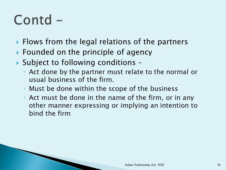 Contd - Flows from the legal relations of the partners