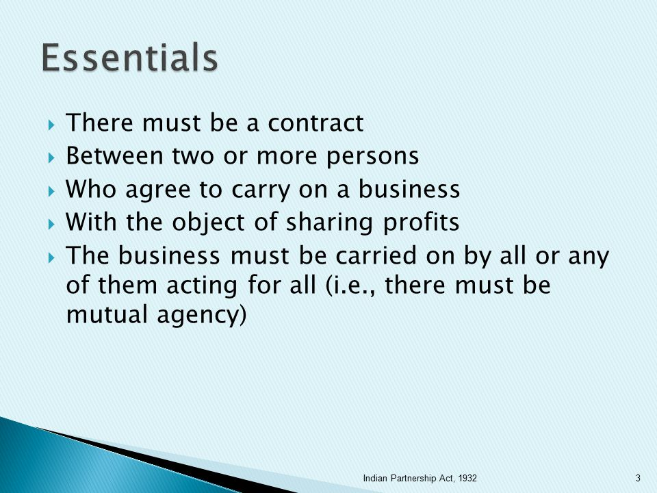 Essentials There must be a contract Between two or more persons