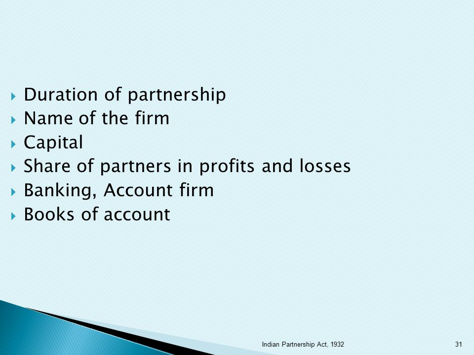 Duration of partnership Name of the firm Capital