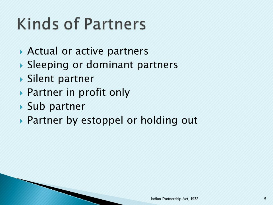 Kinds of Partners Actual or active partners