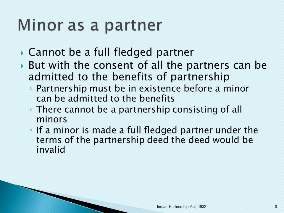 Minor as a partner Cannot be a full fledged partner