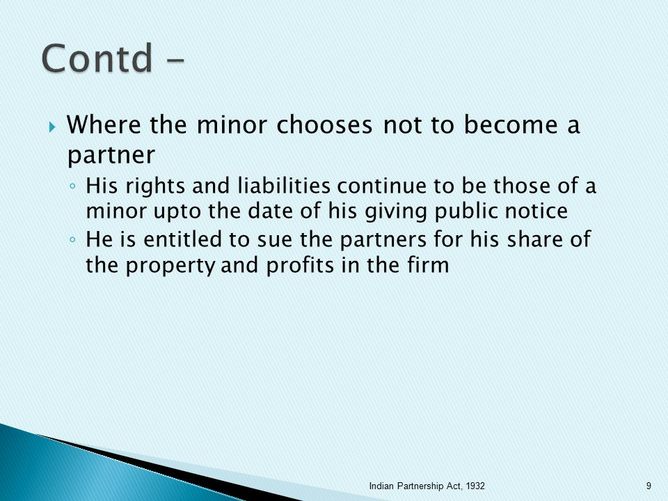Contd - Where the minor chooses not to become a partner