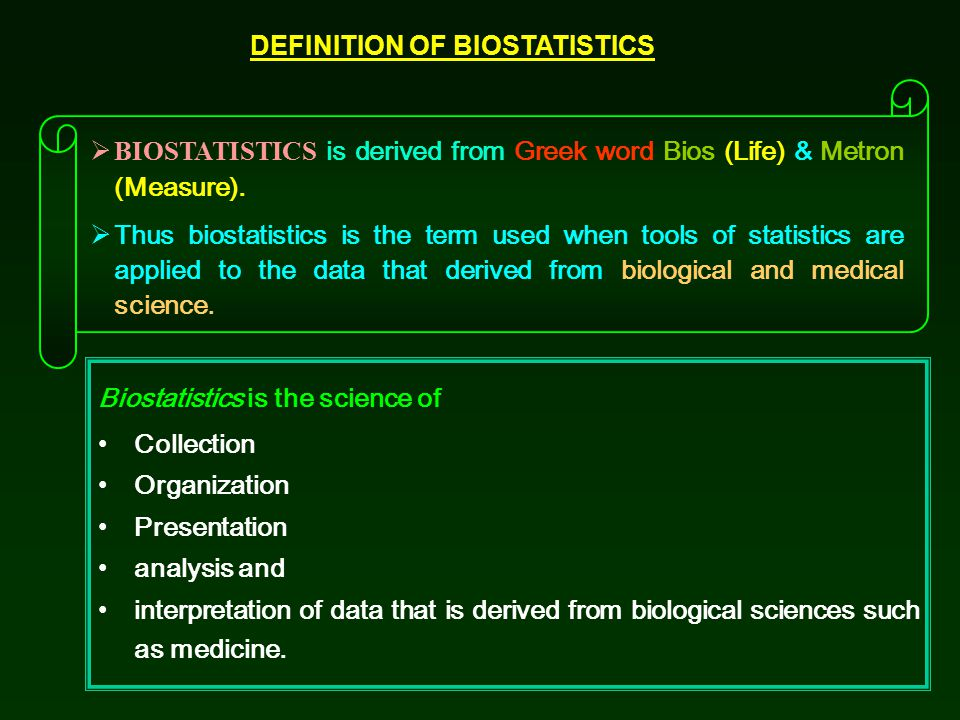 DEFINITION OF BIOSTATISTICS