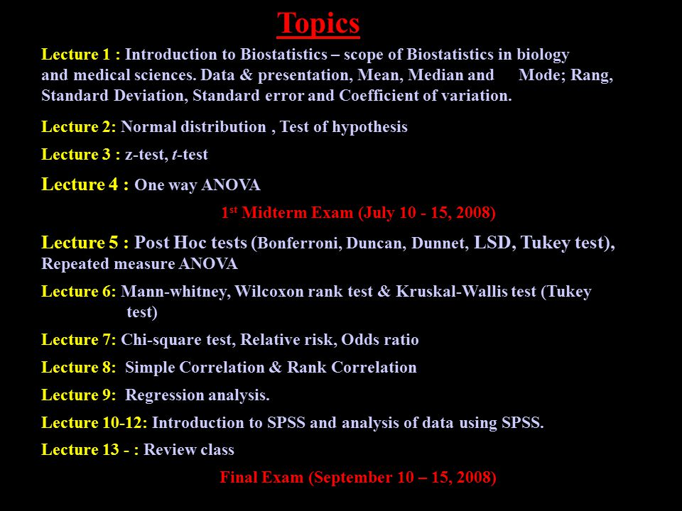 Topics Lecture 4 : One way ANOVA