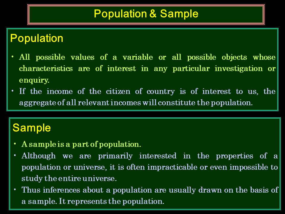 Population & Sample Population Sample