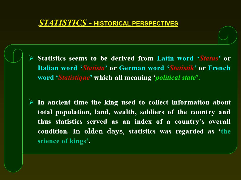 STATISTICS - HISTORICAL PERSPECTIVES