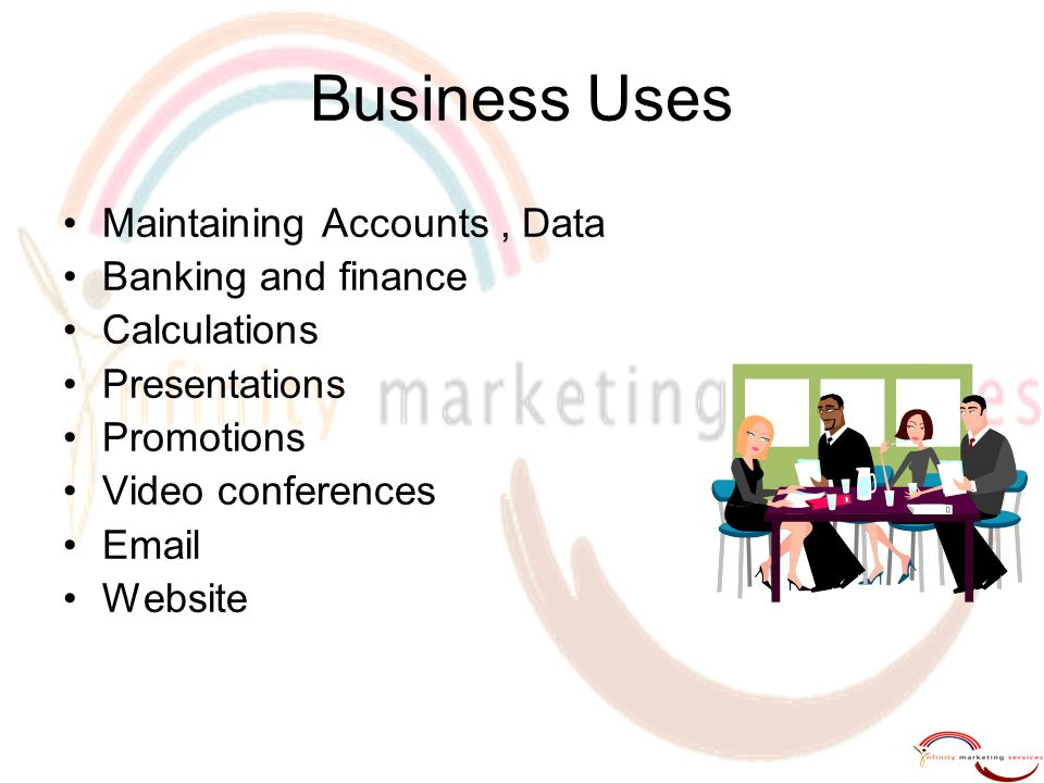 Business Uses Maintaining Accounts , Data Banking and finance