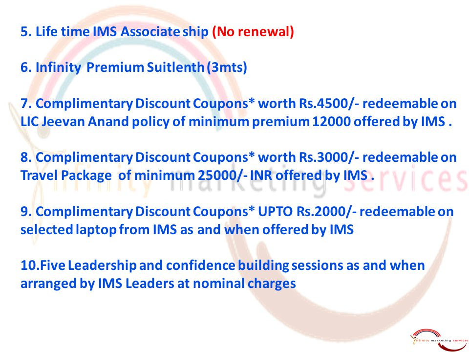 5. Life time IMS Associate ship (No renewal)