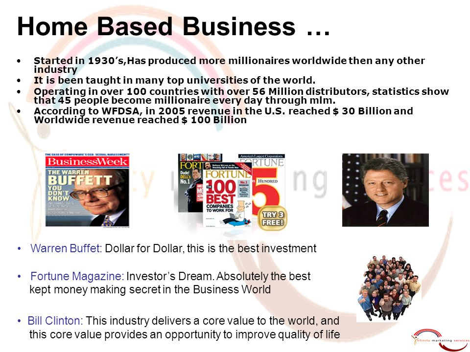 Home Based Business … Started in 1930's,Has produced more millionaires worldwide then any other industry.