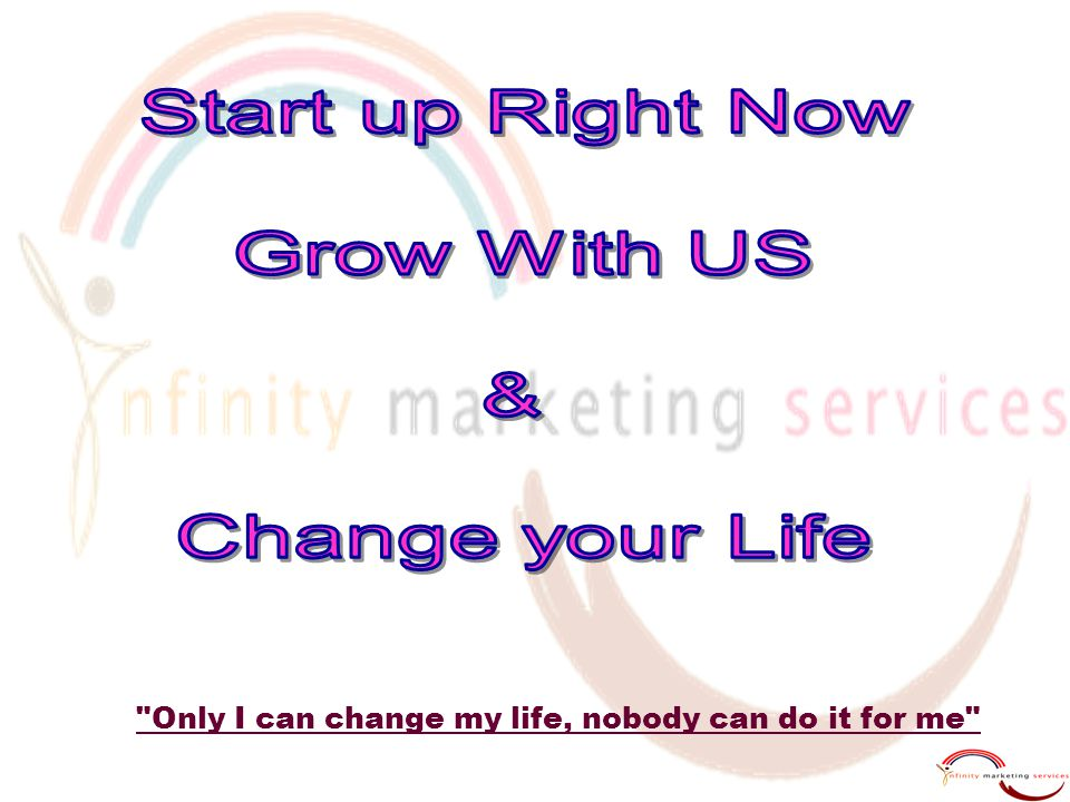 Start up Right Now Grow With US & Change your Life