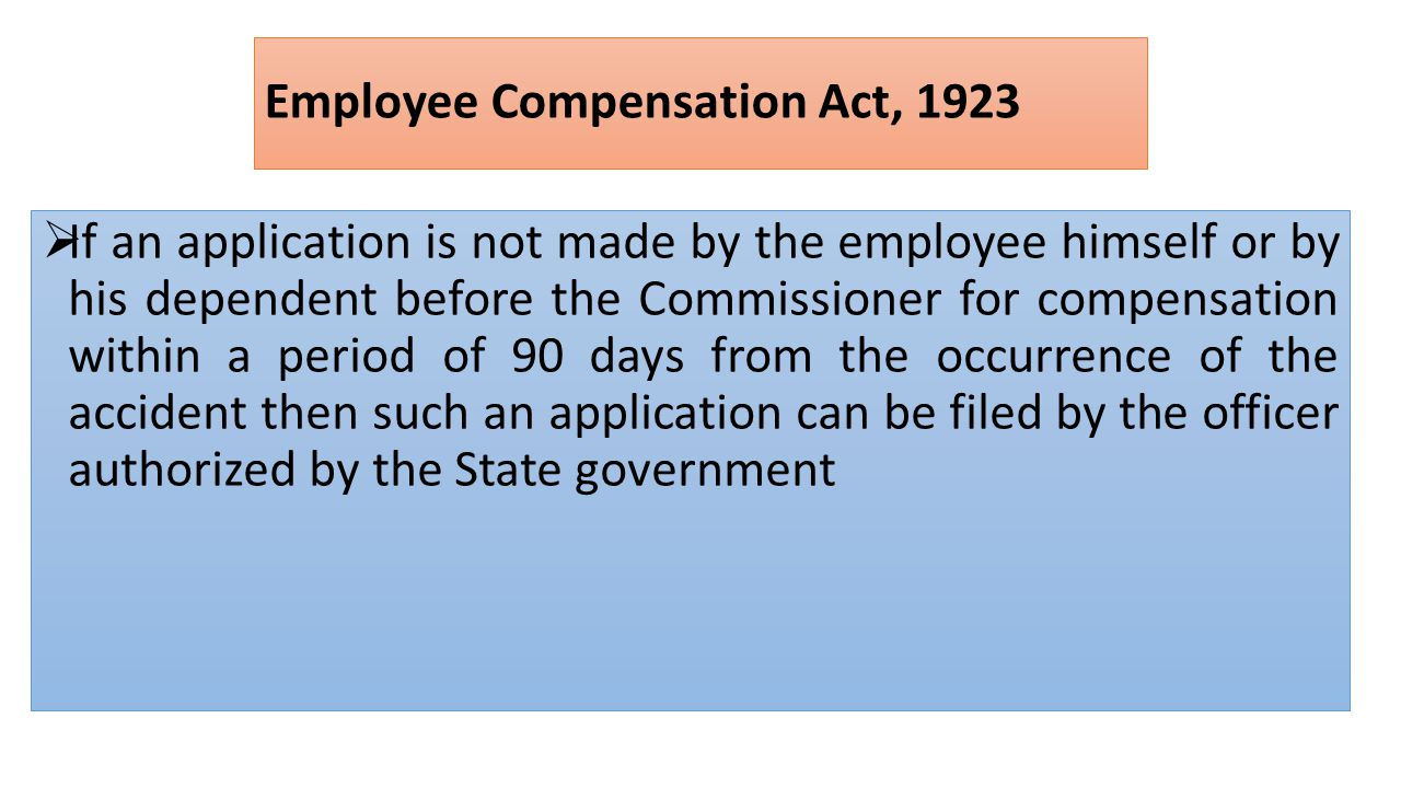 Employee Compensation Act, 1923