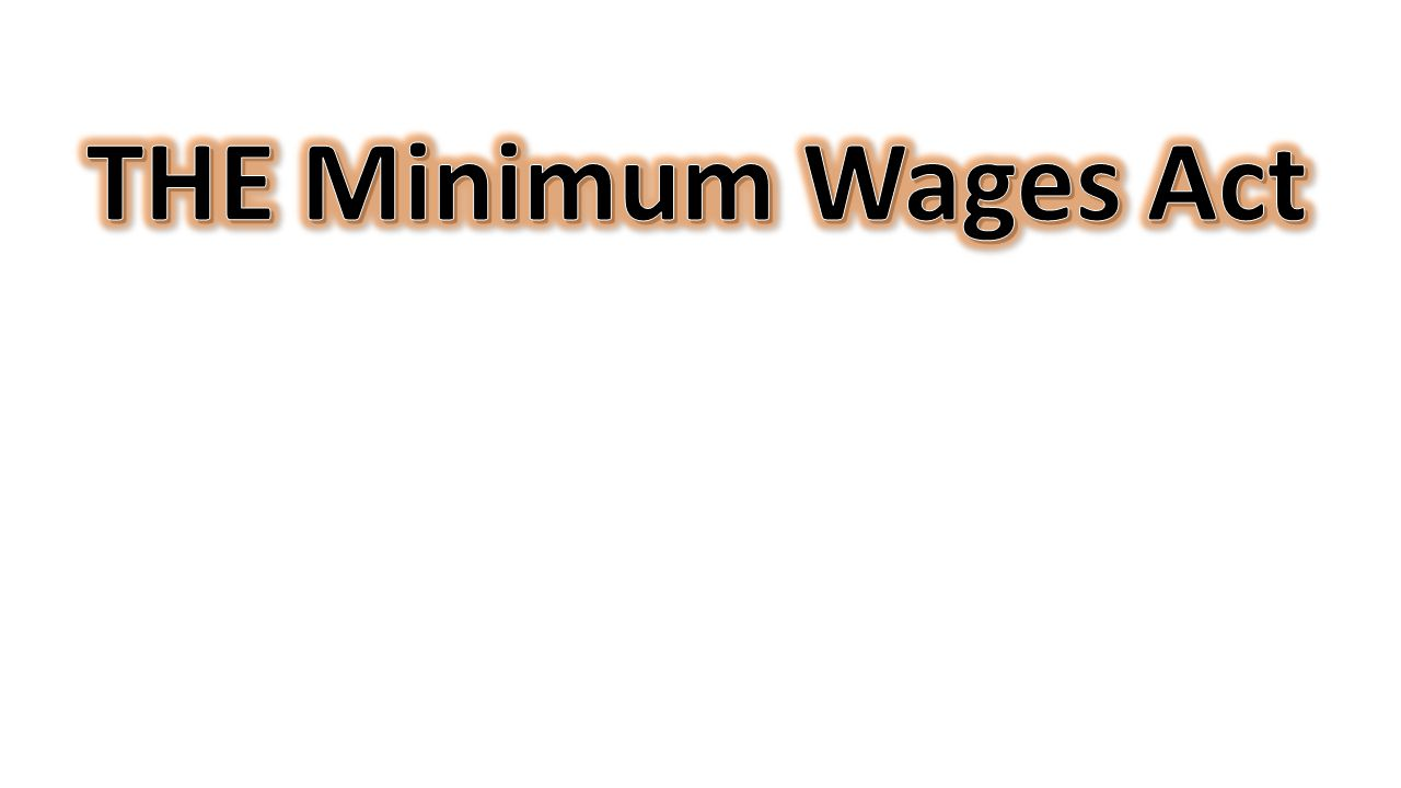 THE Minimum Wages Act
