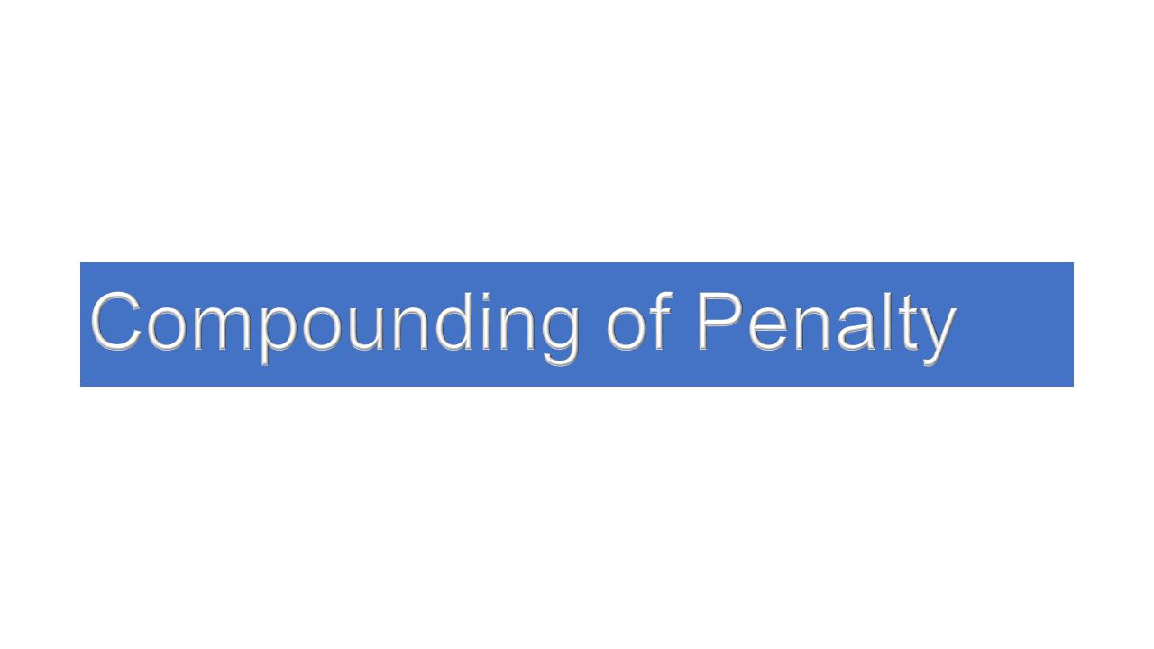 Compounding of Penalty