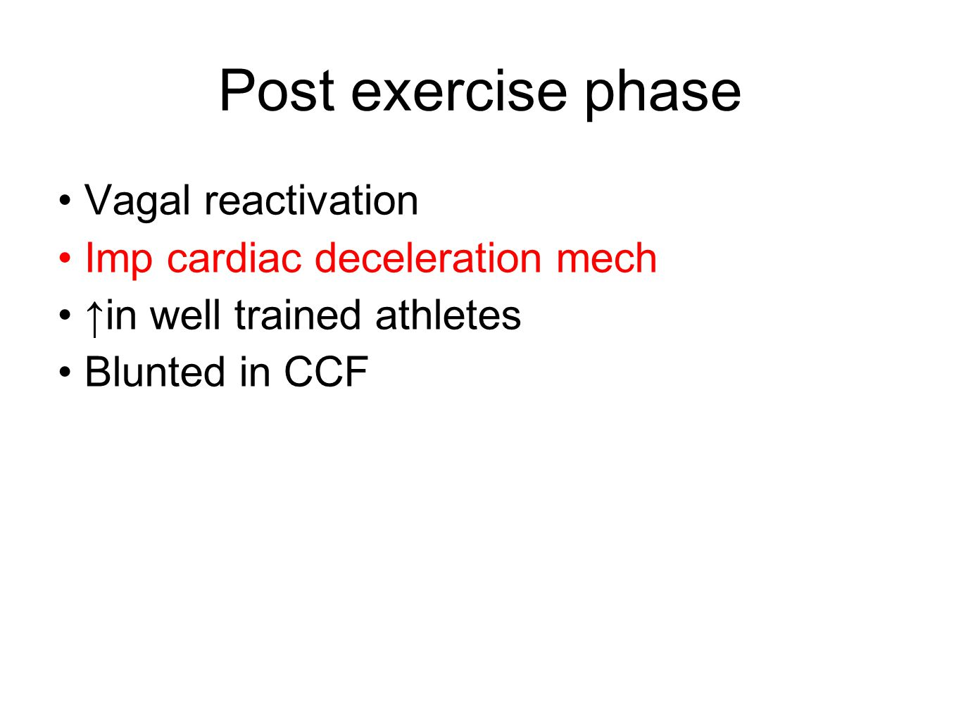 Post exercise phase Vagal reactivation Imp cardiac deceleration mech