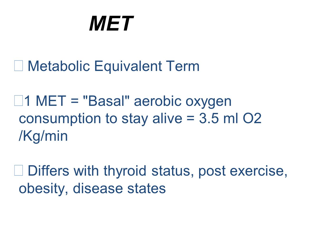 MET Metabolic Equivalent Term