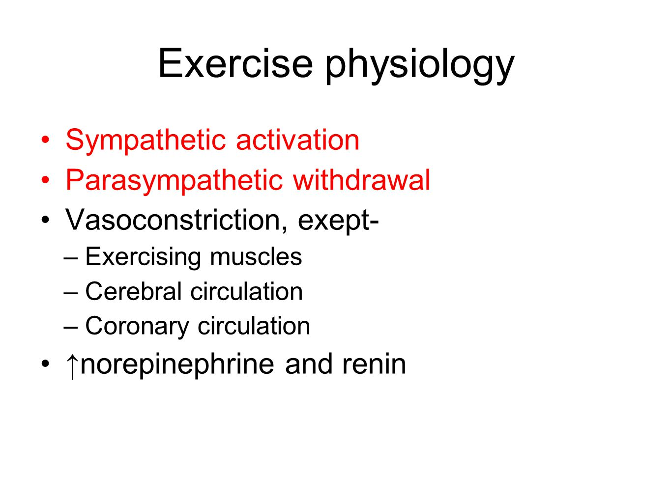 Exercise physiology Sympathetic activation Parasympathetic withdrawal