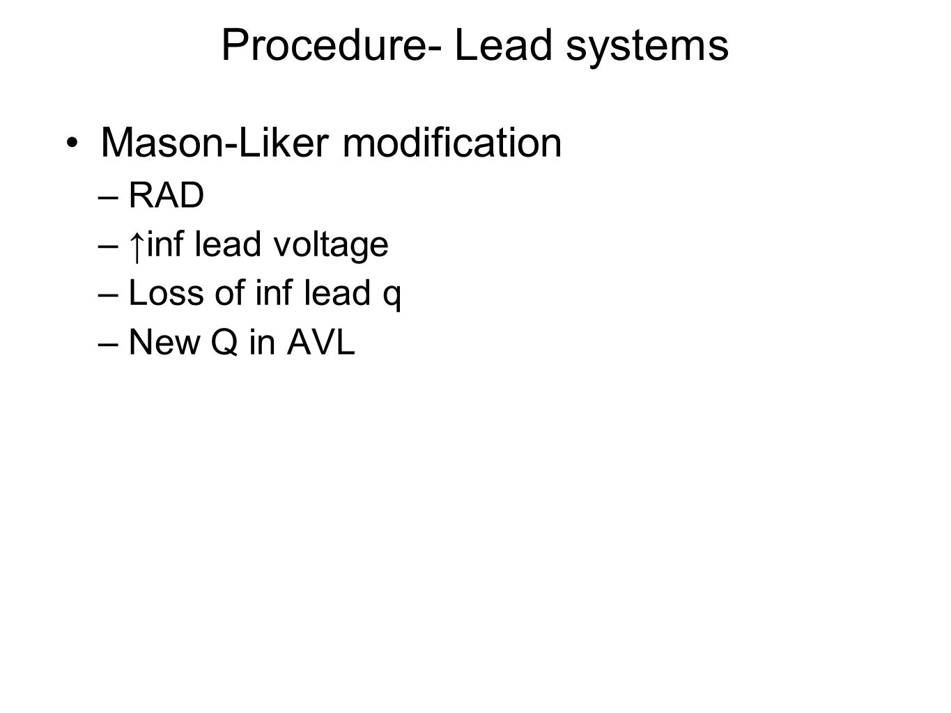 Procedure- Lead systems