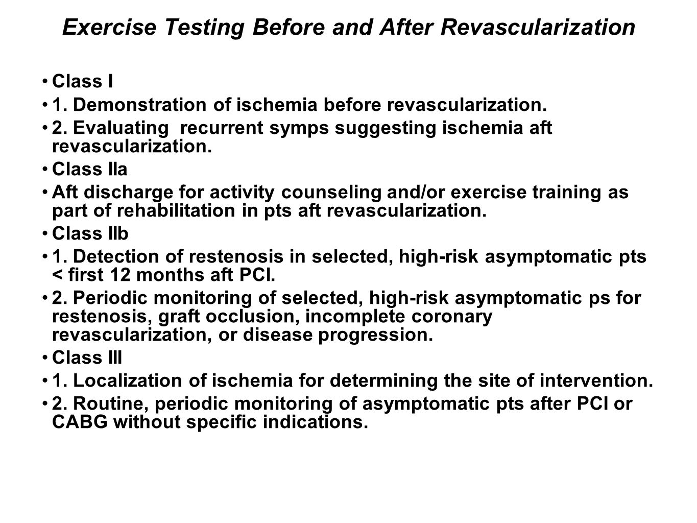 Exercise Testing Before and After Revascularization